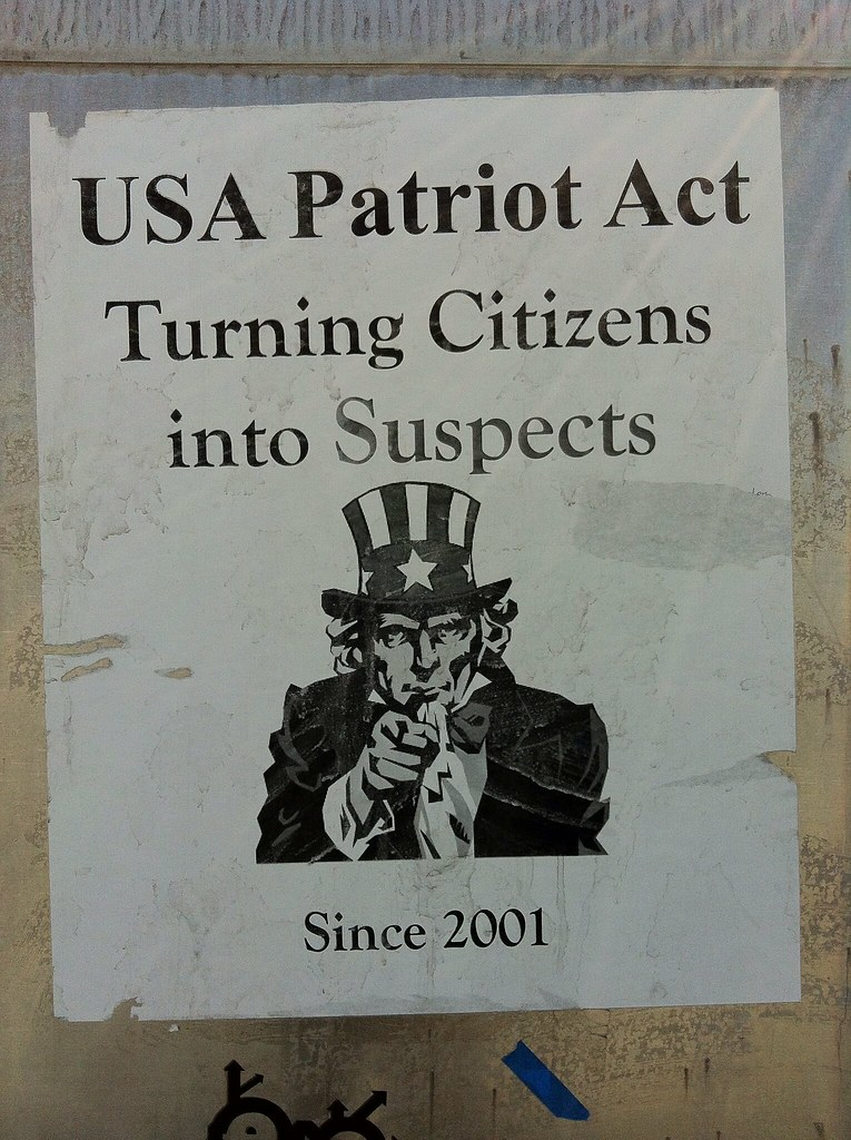 USA Patriot Act Turning Citizens Into Suspects Since 2001