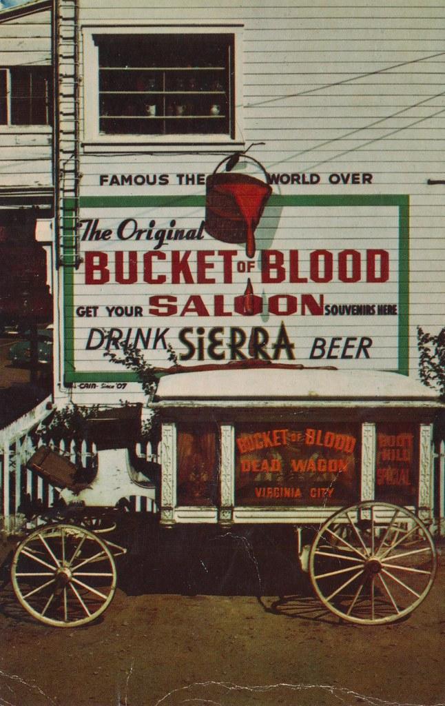Bucket Blood Virginia City Nevada