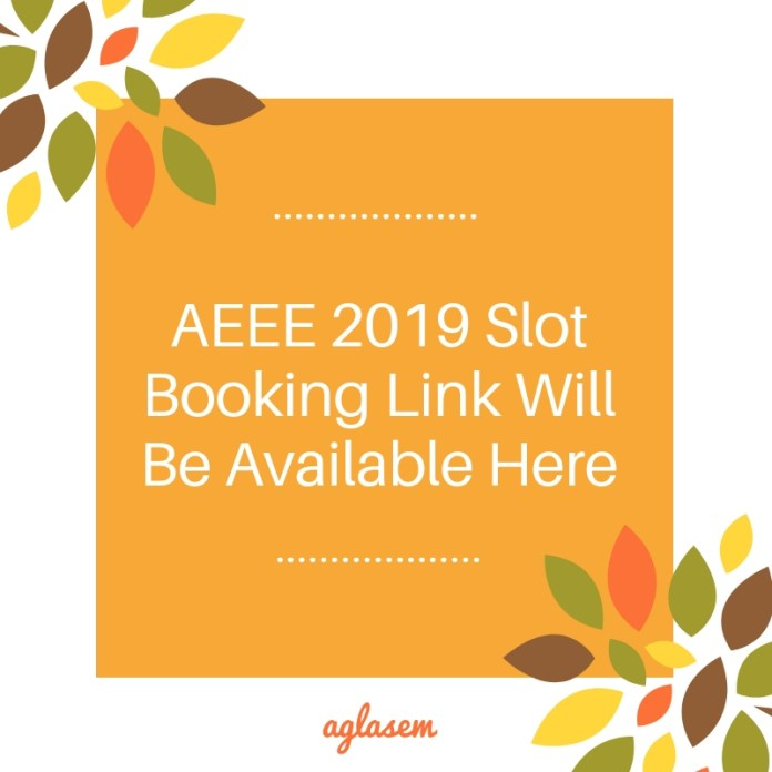 AEEE 2019 Slot Booking