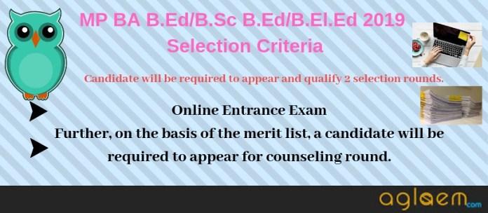 MP BA B.Ed/B.Sc B.Ed/B.El.Ed 2019 Selection Criteria