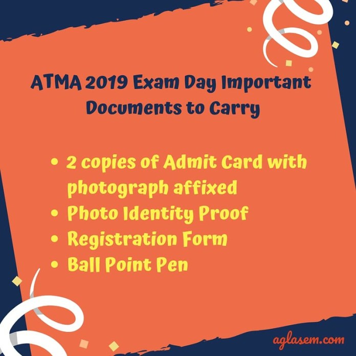 Documents To Carry on the ATMA 2019 Examination Day