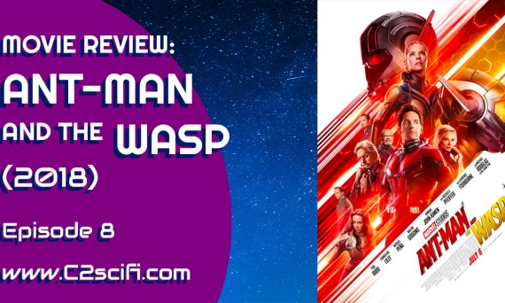 C2 Review Ant-Man and the Wasp 2018
