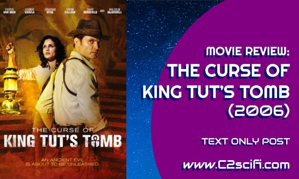 Review The Curse of King Tut's Tomb 2006