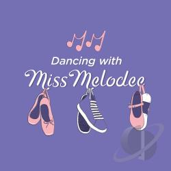 Miss Melodee - Dancing With Miss Melodee CD Cover Art