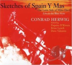 Conrad Herwig Sketches Of Spain Y Mas The Latin Side Of