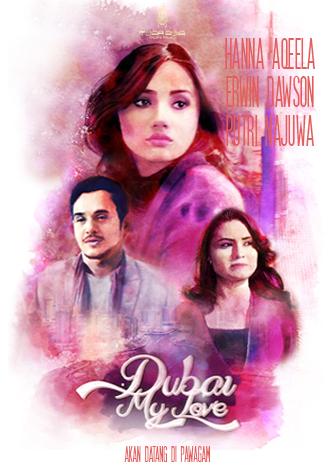 Tonton Filem DUBAI MY LOVE Buat Hati Mahu Travel Ke Dubai