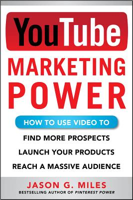 Youtube Marketing Power By Miles, Jason