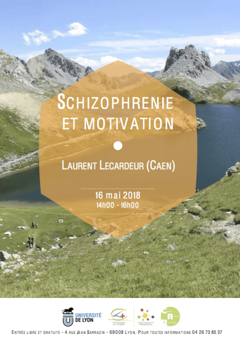 Mercredi 16 mai 2018 – Laurent Lecardeur (Caen) : Schizophrénie et motivation