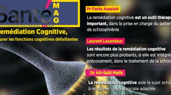 Santé-Mag : La remédiation cognitive