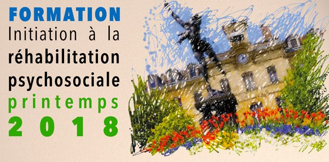 Formation :  Réhabilitation psychosociale – printemps 2018