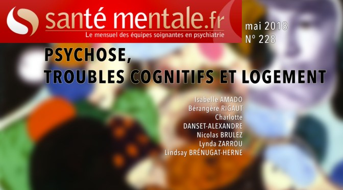 Article : Psychose, troubles cognitifs et logement