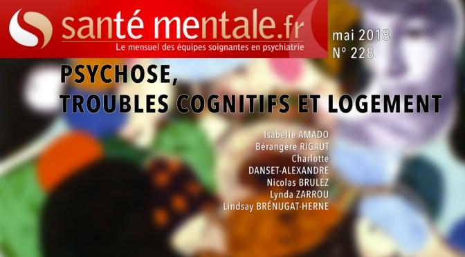 Article Santémentale.fr : troubles cognitifs et logement