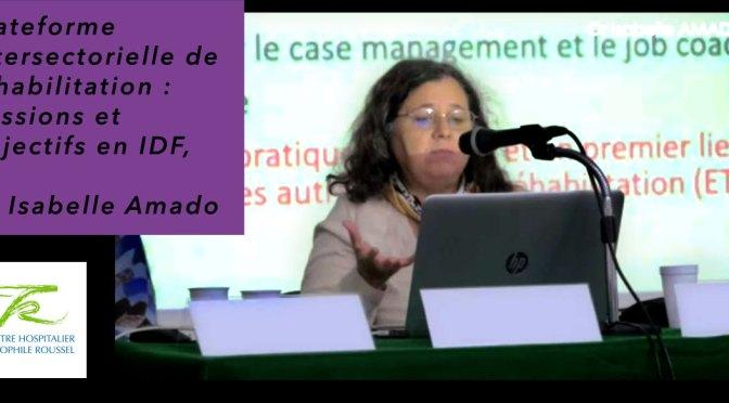 plateforme intersectorielle de réhabilitation : missions et objectifs en Ile-de-France