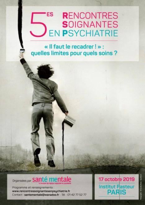 Affiche :  5èmes Rencontres Soignantes en Psychiatrie : « Il faut le recadrer ! » : quelles limites pour quels soins ?