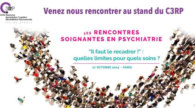 Le C3RP  :  Rencontres Soignantes en Psychiatrie 2019