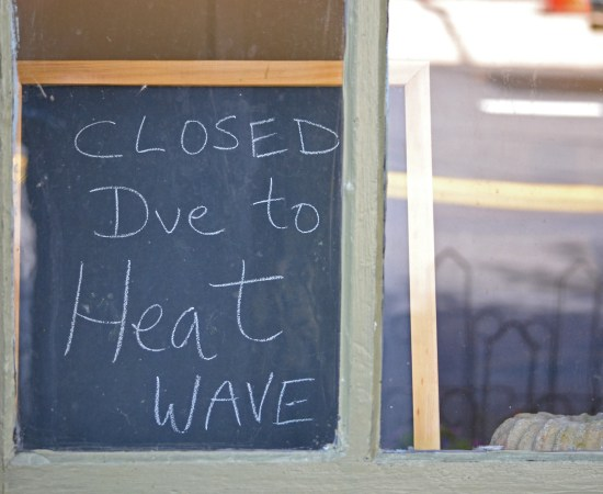 Closed due to Heat Wave
