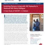 Involving Persons Living with HIV Networks in National HIV Policy Dialogue: A Case Study of MANET+ in Malawi (AIDSFree 2016)