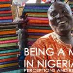 Being a Man in Nigeria: Perceptions and Realities (Voices 4 Change - Nigeria Research Report, 2015)