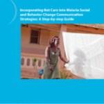 Intégrer l'entretien des moustiquaires aux stratégies de CCSC relative au paludisme : guide détaillé (Vector Works Project 2016)