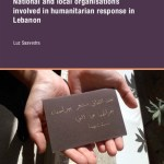 We know our wounds: National and local organisations involved in humanitarian response in Lebanon (ALNAP Country Study 2016)
