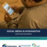 Social Media in Afghanistan - Users and Engagement (Internews, 2018)