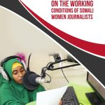 Baseline study on the working conditions of Somali women journalists (IMS, 2018)