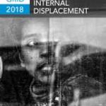 Global Report on Internal Displacement 2018 (IDMC, 2018)