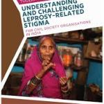 Toolkit for Understanding and Challenging Leprosy-Related Stigma for Civil Society Organisations in India (Leprosy Mission, 2017)