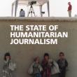 Humanitarian Journalism Today (15 October, London, UK) - film screening and report launch