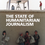 Humanitarian Journalism Today (15 October, London, UK) - film screening and report launch