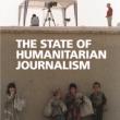The State of Humanitarian Journalism (UEA, 2018)
