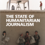 The State of Humanitarian Journalism (UEA, 2018)
