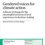 Gendered voices for climate action, a theory of change for the meaningful inclusion of local experiences in decision-making (IIED Working Paper, 2018)
