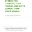 Introducing Information Communication Technologies into Humanitarian Programming (Oxfam Discussion Paper, 2018)