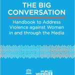 The Big Conversation: Handbook to Address Violence Against Women in and Through the Media