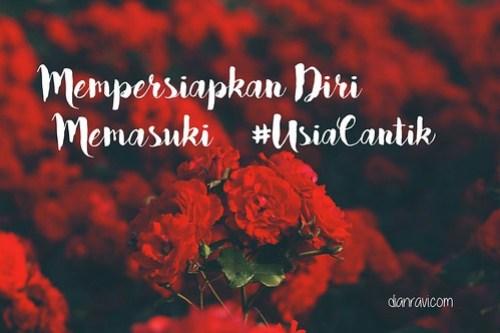 #usiacantik - dianravi.com