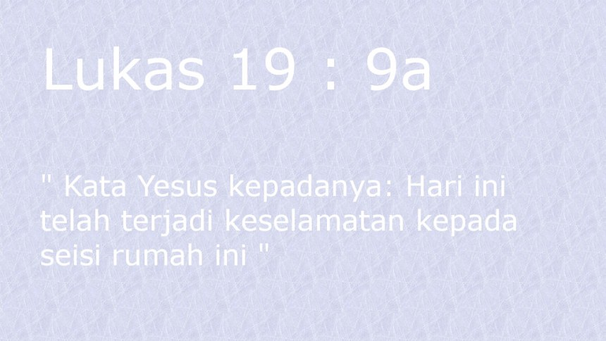 lukas 19 9