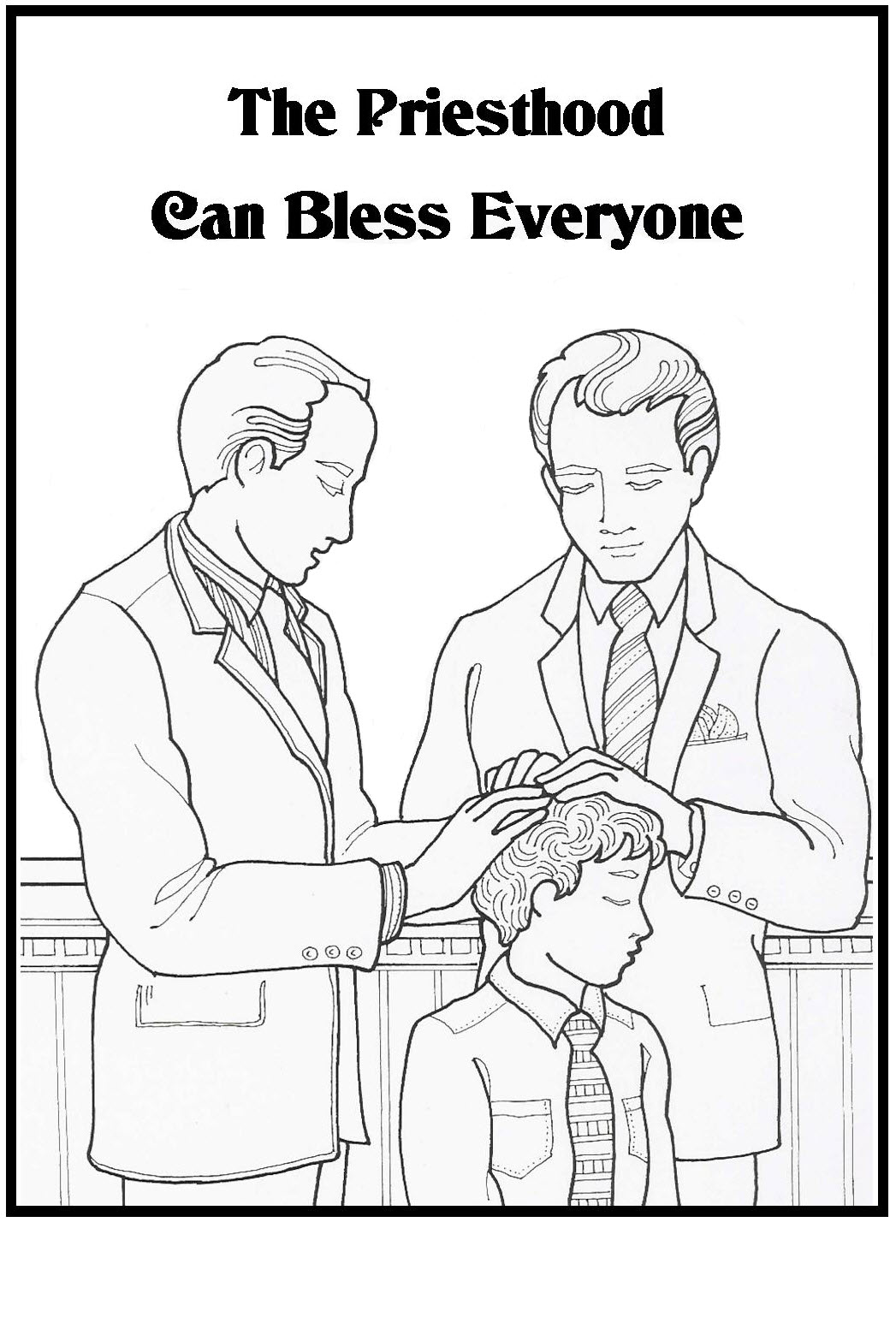 the priesthood can bless everyone coloring sheet
