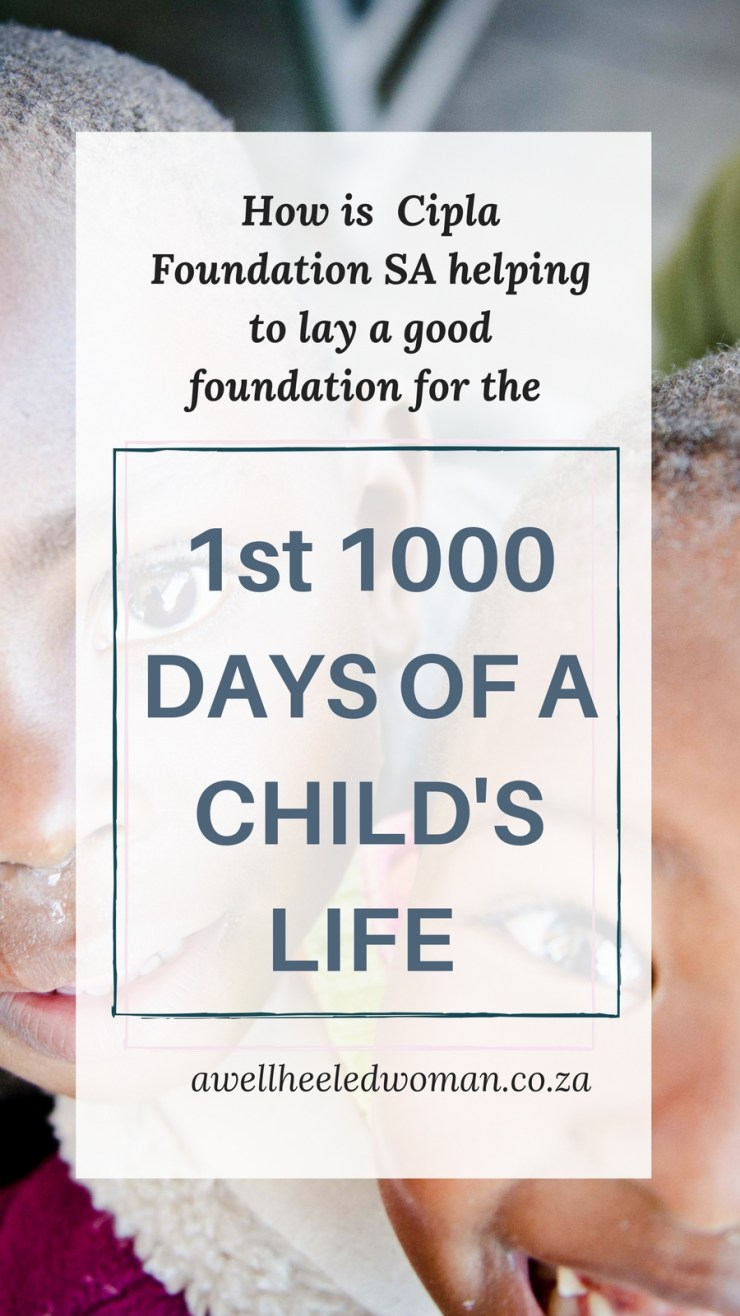 Making a difference in the first 1000 days of a child's life - Working with the Cipla Foundation in South Africa