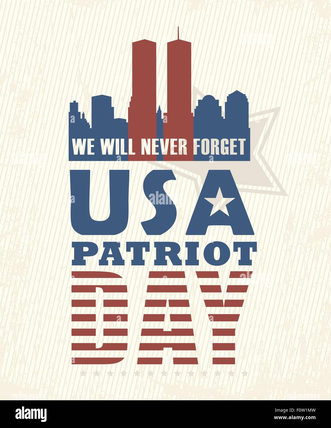9 11 Patriot Day September 11 Never Forget National Day