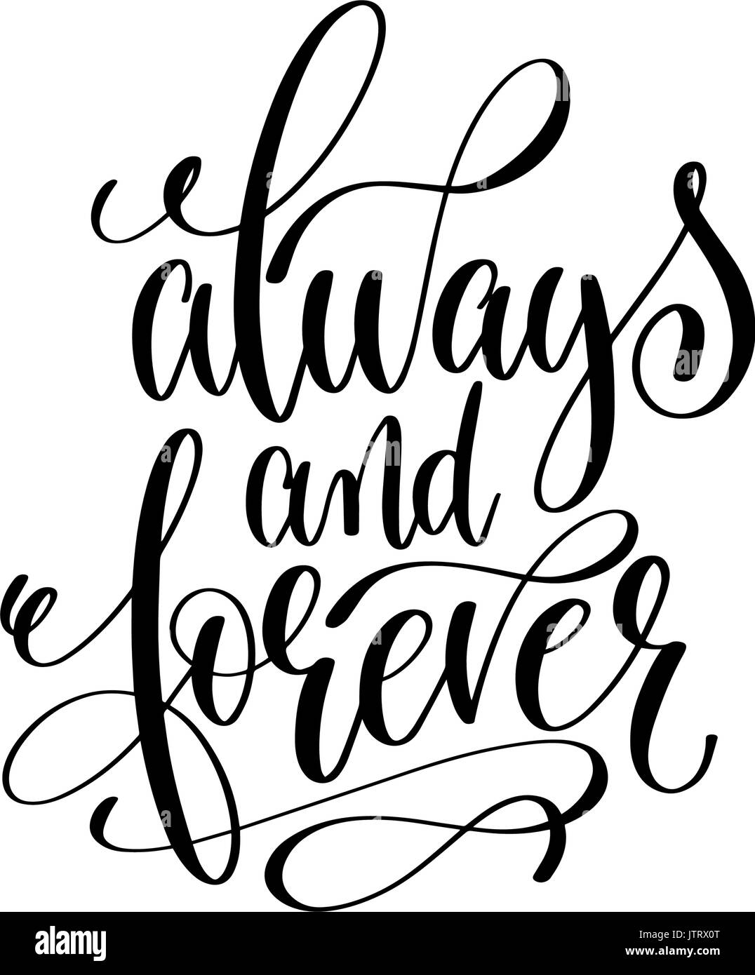 Download always and forever black and white hand lettering Stock ...