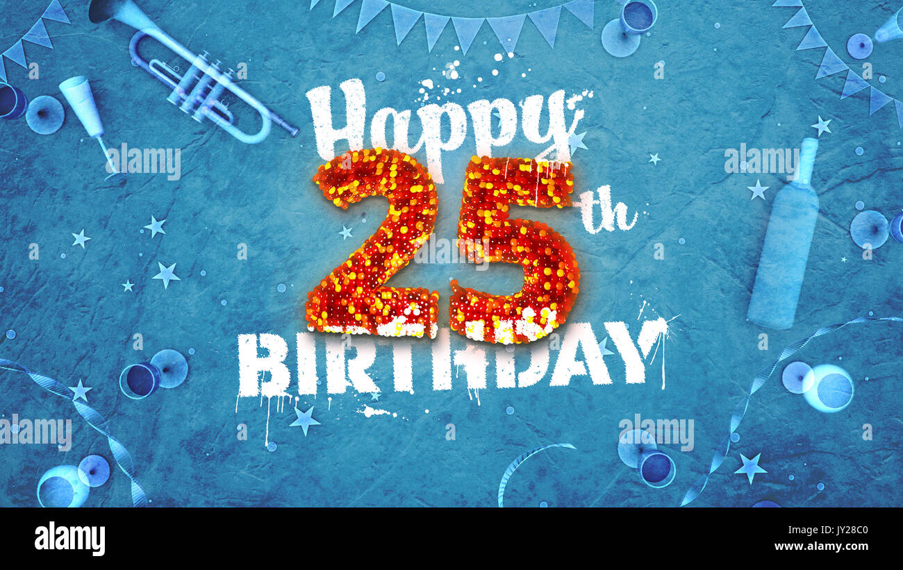 Happy 25th Birthday Card With Beautiful Details Such As Wine Bottle Champagne Glasses Garland Pennant Stars And Confetti Blue Background Red And Stock Photo Alamy