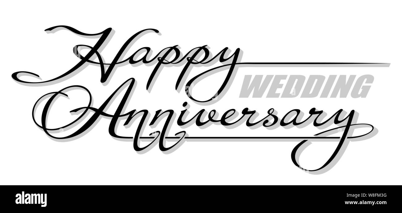 Happy Anniversary Calligraphy High Resolution Stock Photography And Images Alamy