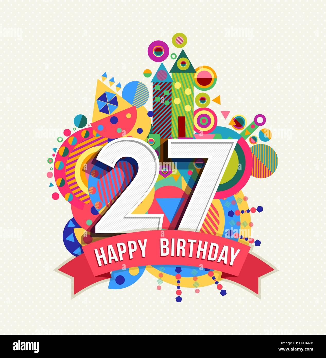 Bunte Geburtstagskarte Mit Ballons Zum 27 Geburtstag