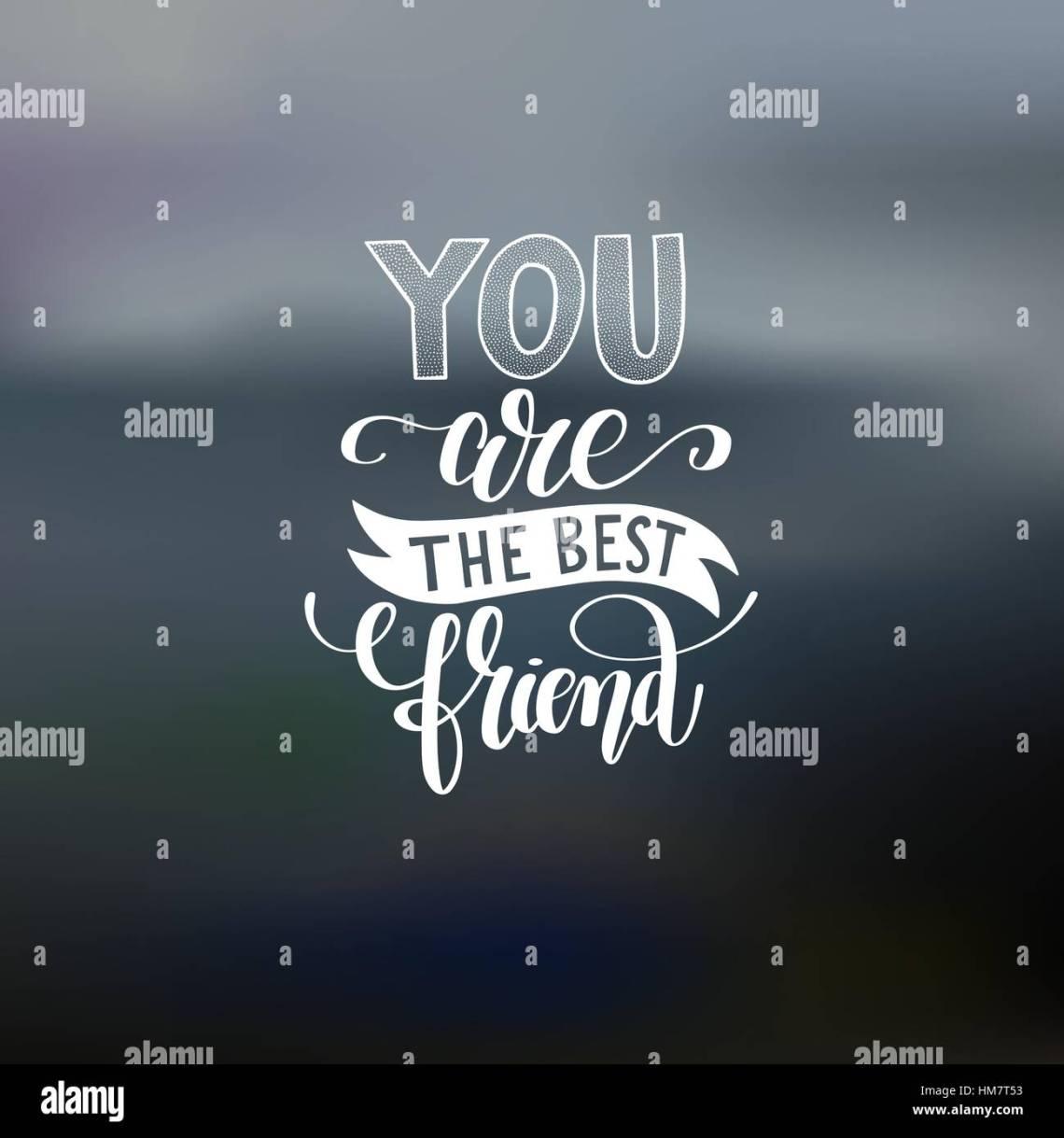 Du Bist Beste Freundin Handgeschriebenen Schriftzug Positive Zitat