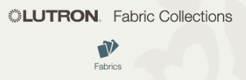 Lutron Fabrics