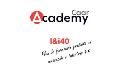 I&i40 – Plan de formación gratuito en innovación e industria 4.0