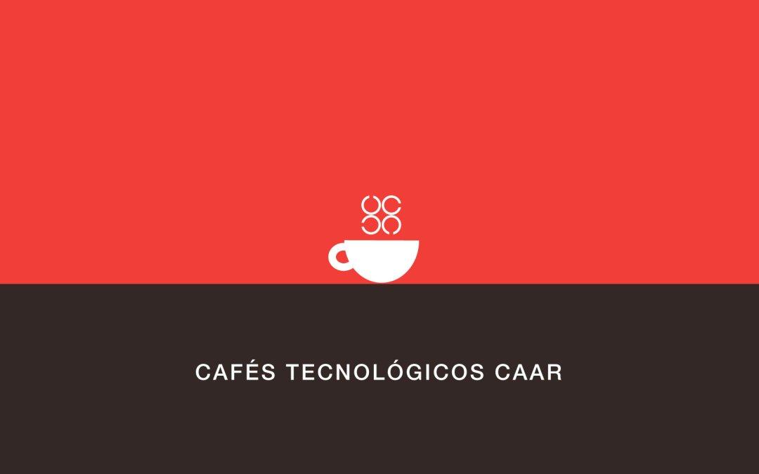 Vídeos y presentaciones de los últimos Cafés Tecnológicos