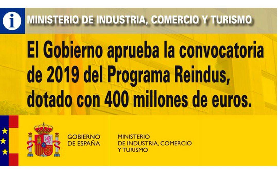 El Gobierno aprueba la convocatoria de 2019 del Programa Reindus, dotado con 400 millones de euros