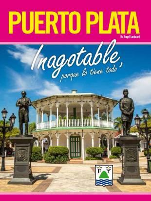 Revista  PUERTO PLATA Inagotable, porque lo tiene todo 1